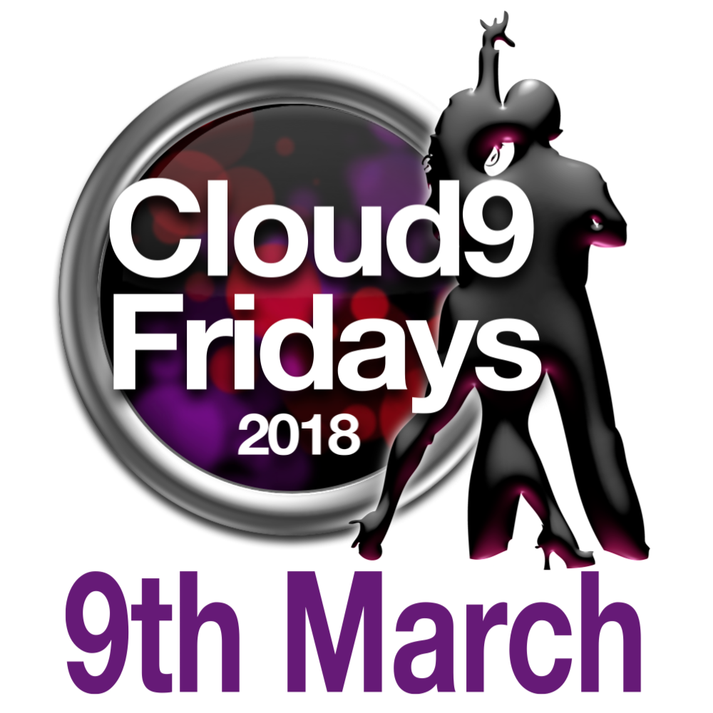 Cloud9 Fridays 9th March